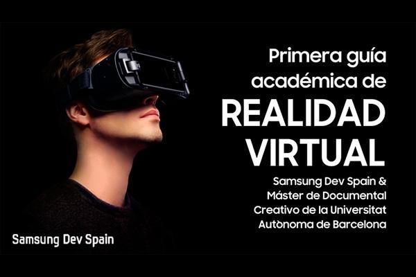 samsung y la uab hacen posible la primera gua acadmica de realidad virtual de espaa