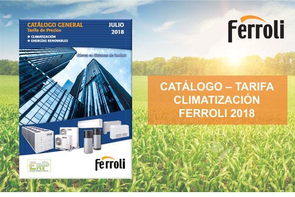ferroli lanza su nuevo catlogotarifa de climatizacin 2018
