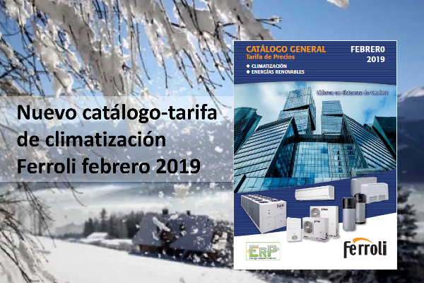 nuevo catlogotarifa climatizacin ferroli 2019