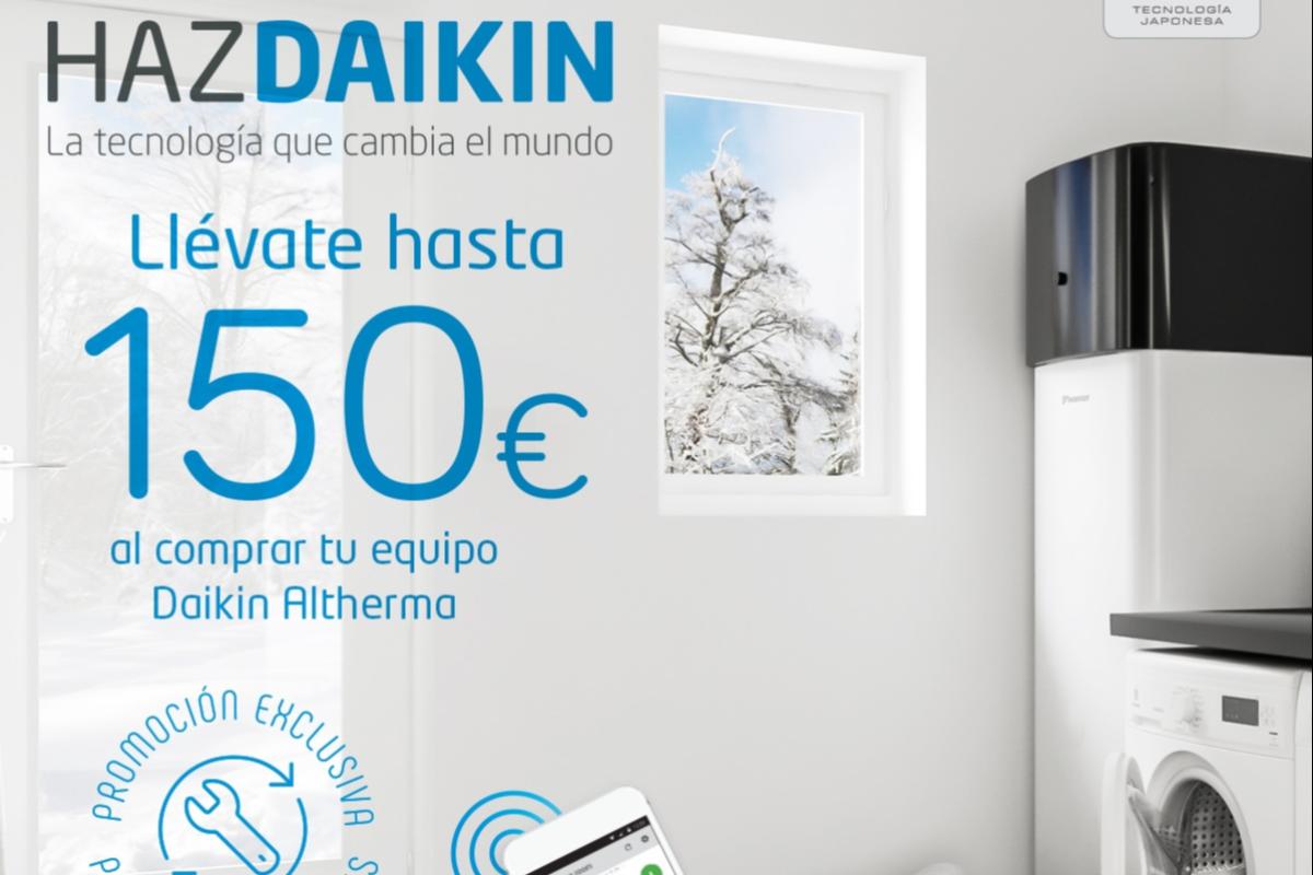 haz daikin y llvate hasta 150euro al comprar tu equipo daikin altherma