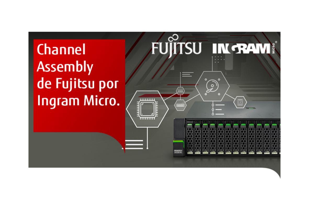 channel assembly de fujitsu por ingram micro
