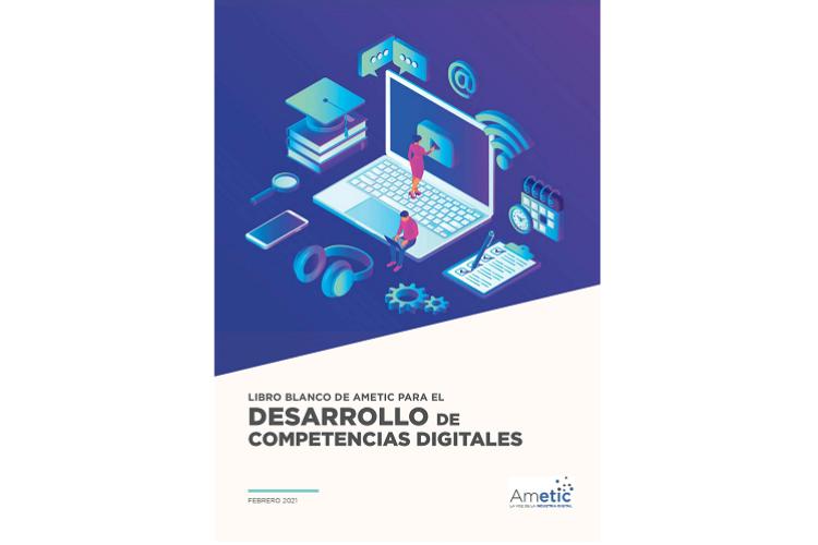 ametic lanza el libro blanco para el desarrollo de competencias digitales