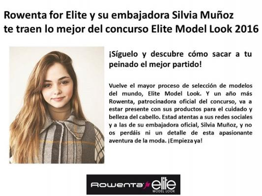 rowenta for elite y su embajadora silvia muntildeoz te traen lo mejor de elite model look 2016